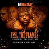 DJ Kay Slay - Feel The Flames