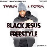 Prodigy & Fabeyon - Black Jesus Freestyle