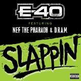 E-40 - Slappin