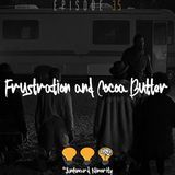 The Awkward Minority - Frustration and Cocoa Butter Cover Art