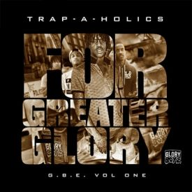 TheCampbz - Cheif Keef - Trap A Holics GBE For Greater Glory