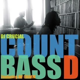 Count Bass D and DJ Crucial