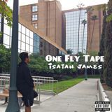 Isaiah James - One Fly Tape Cover Art