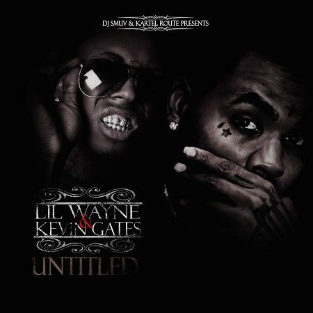 Dj Smuv - Lil Wayne & Kevin Gates- Untitled