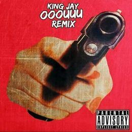 Therealkingjay - King Jay- OOOUUU (Remix) Cover Art