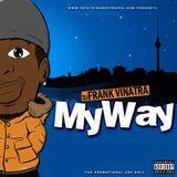 DJ Frank Vinatra - MY WAY (DJ Mix) Cover Art