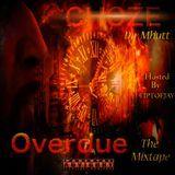 T.I.P T.O.E J.A.Y - Overdue The Mixtape Hosted By TIPTOEJAY Cover Art