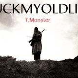 T.Monster - Fuck My Old Life Cover Art