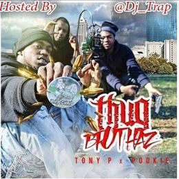 tonyp317 - Thug Bruthaz Hosted By Dj Trap Cover Art