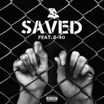 Ty Dolla Sign - Saved (Feat. E-40)