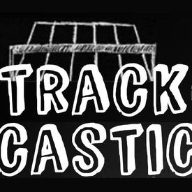 TrackCastic