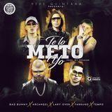 Trapeton - Te Lo Meto Yo (feat. Bad Bunny, Arcangel, Lary Over, Farruko & Tempo) Cover Art