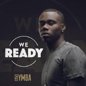 Symba we ready listen now