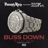 Philthy Rich - Buss Down (Ft. Young Scooter)