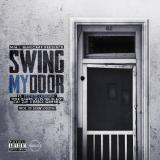 Peewee Longway - Swing My Door (Ft. Jose Guapo, LoLife Blacc, Zay Zay & Brick Gummbi)