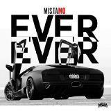 Mista Mo - Ever Ever