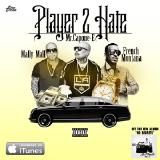 Mr Capone-E - Player 2 Hate (Ft. French Montana & Mally Mall)