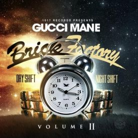 Gucci Mane - Brick Factory 2