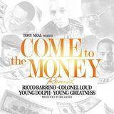 TrapsNTrunks.com - Come To The Money (Ft. Young Dolph & Young Greatness) Cover Art