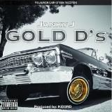 Janky J - Gold D's [Prod. By KiD3RD]