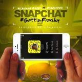 Ncredible Gang - Snapchat (#GettinFreaky) (Ft. ItsAMovie)