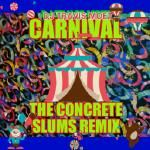 TRAVIS MOET - Carnival (Concrete Slums Remix) Cover Art