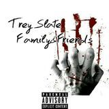 TreySlate - Family&Friends(Ep) Cover Art