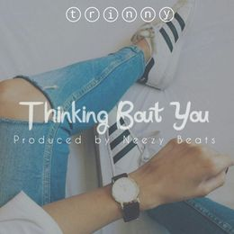 Trinny Billson - Thinking Bout You Cover Art