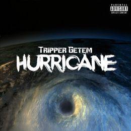 Tripper Getem - Hurricane Cover Art