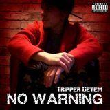 Tripper Getem - No Warning Cover Art
