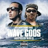 True Alliance - Wave Gods (Hosted by Max B) Cover Art