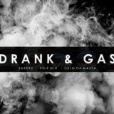True Levels Entertainment - Drank & Gas Cover Art