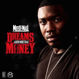 Worth money mill than dreams more meek download instrumental