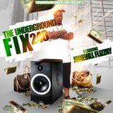 The Underground Fix - The Underground Fix Mixtape Vol. 248 Starring JoneVill FlizZay Cover Art