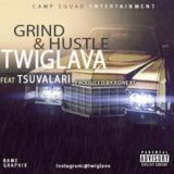 TWIGL.A.V.A - Grind & Hustle Cover Art