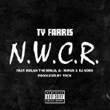 Ty Farris - N.W.C.R