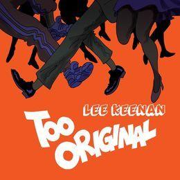 High Quality Music - Too Original (Lee Keenan Bootleg) Cover Art