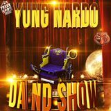 Yung Nardo03 - #DaNdShow LP Cover Art