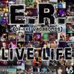 Vagabonds - Live Life Cover Art