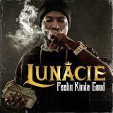 Lunacie - Feelin Kinda Good