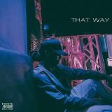 Courtlin Jabrae - That Way