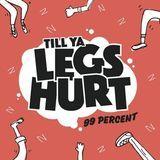 Vicarious Music - Till Ya Legs Hurt Cover Art