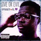 Vonny E. - Love or Evil Cover Art