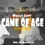 Wally Left - Came of Age (Happy 18th) Cover Art