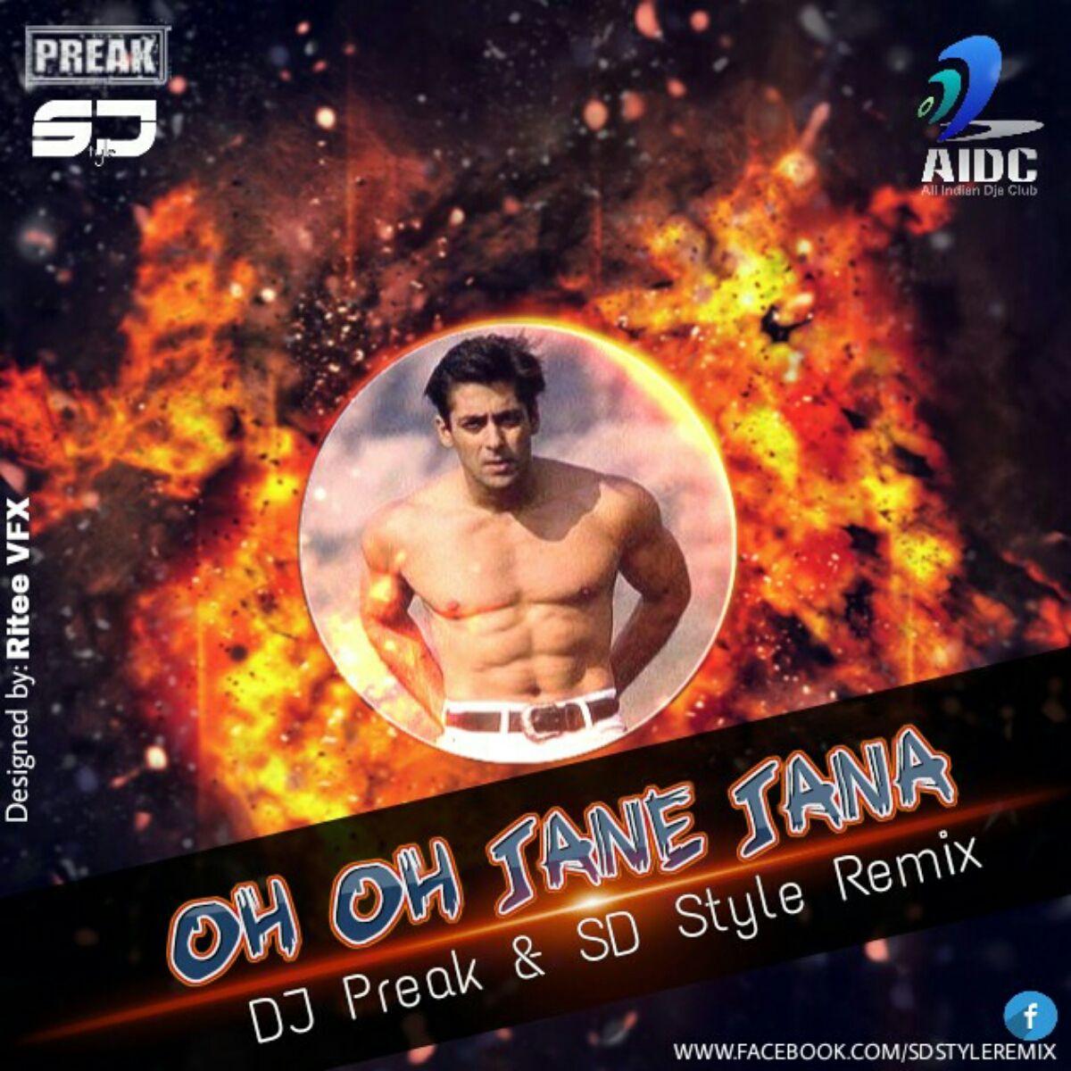 "Download Lagu Oh Oh Jane Jaana: ""Oh Oh Jaane Jaana (DJ Preak"