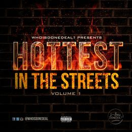 WhoisDONEDEAL? - HOTTEST IN THE STREETS Vol.1 Cover Art