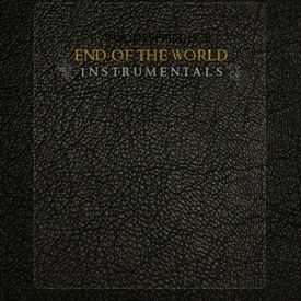 WoodysProduce - End Of The World (Instrumental LP) Cover Art