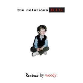 WoodysProduce - Woody x The Notorious BIG: Remixed (ALBUM) Cover Art