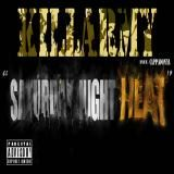 Killarmy - Saturday Night Heat