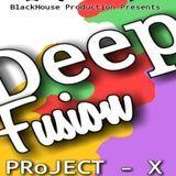 DeepFusion Boyz - Project X Cover Art